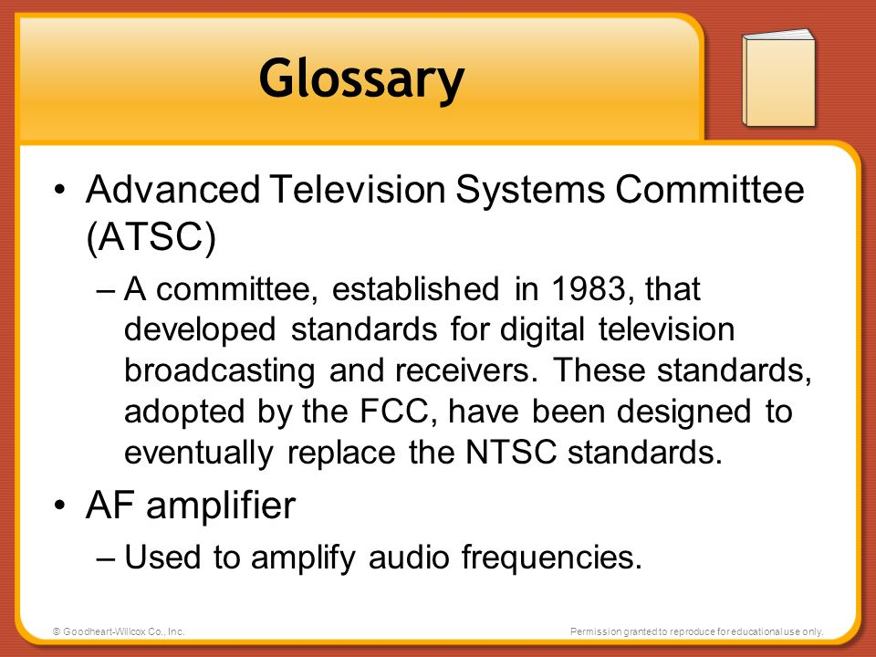 Glossary Advanced Television Systems Committee (ATSC) AF amplifier