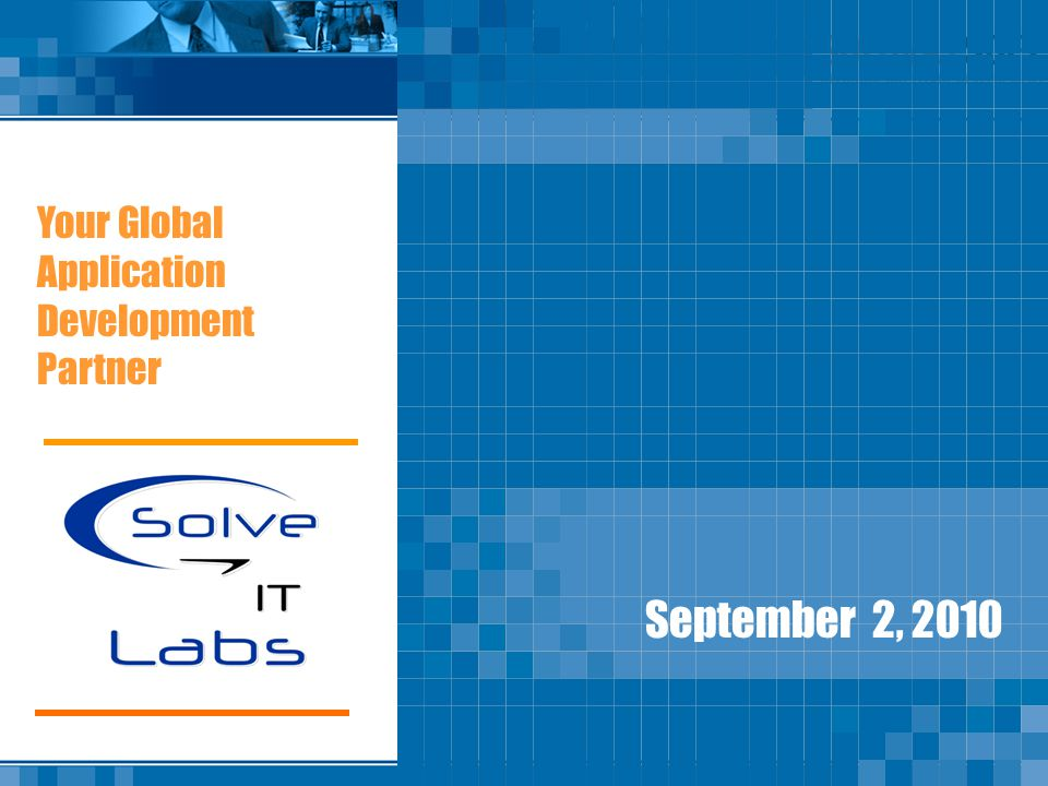 Your Global Application Development Partner September 2, 2010
