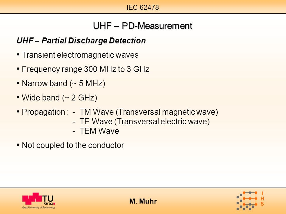 UHF – PD-Measurement UHF – Partial Discharge Detection
