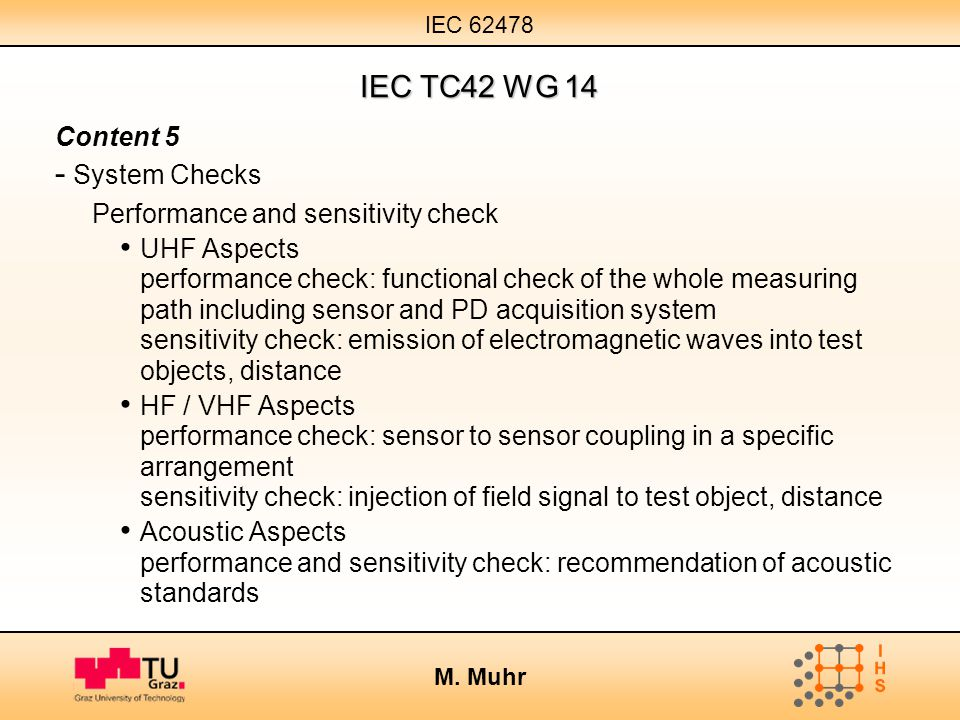 IEC TC42 WG 14 Content 5 System Checks