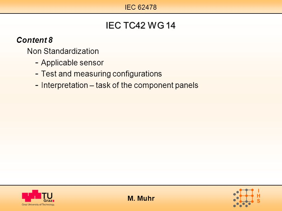 IEC TC42 WG 14 Content 8 Non Standardization Applicable sensor