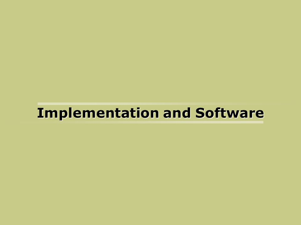 Implementation and Software