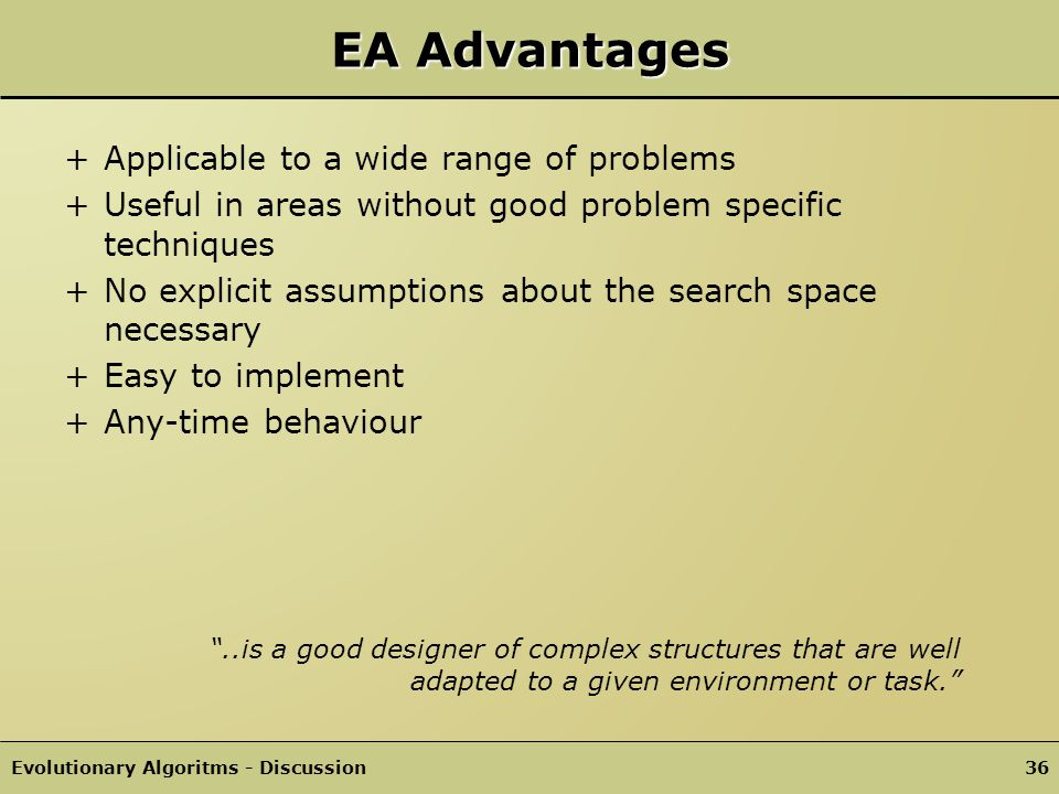 EA Advantages Applicable to a wide range of problems