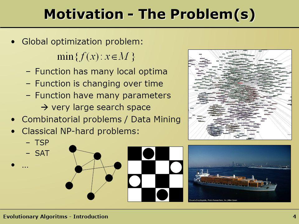 Motivation - The Problem(s)