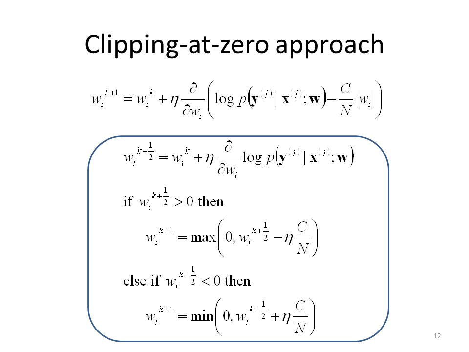 Clipping-at-zero approach