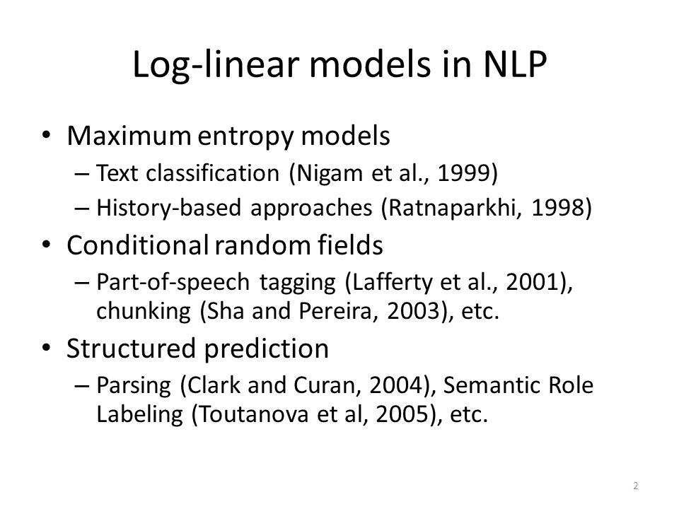 Log-linear models in NLP