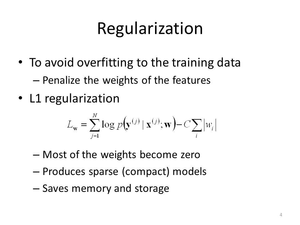 Regularization To avoid overfitting to the training data
