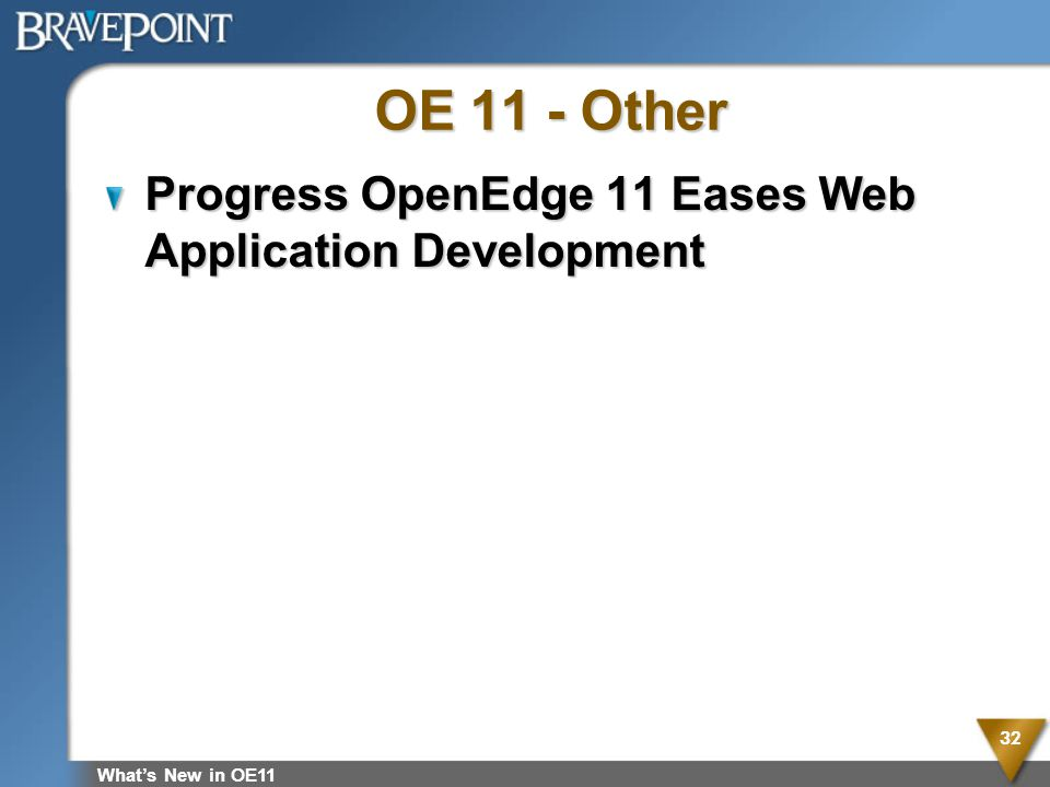 OE 11 - Other Progress OpenEdge 11 Eases Web Application Development