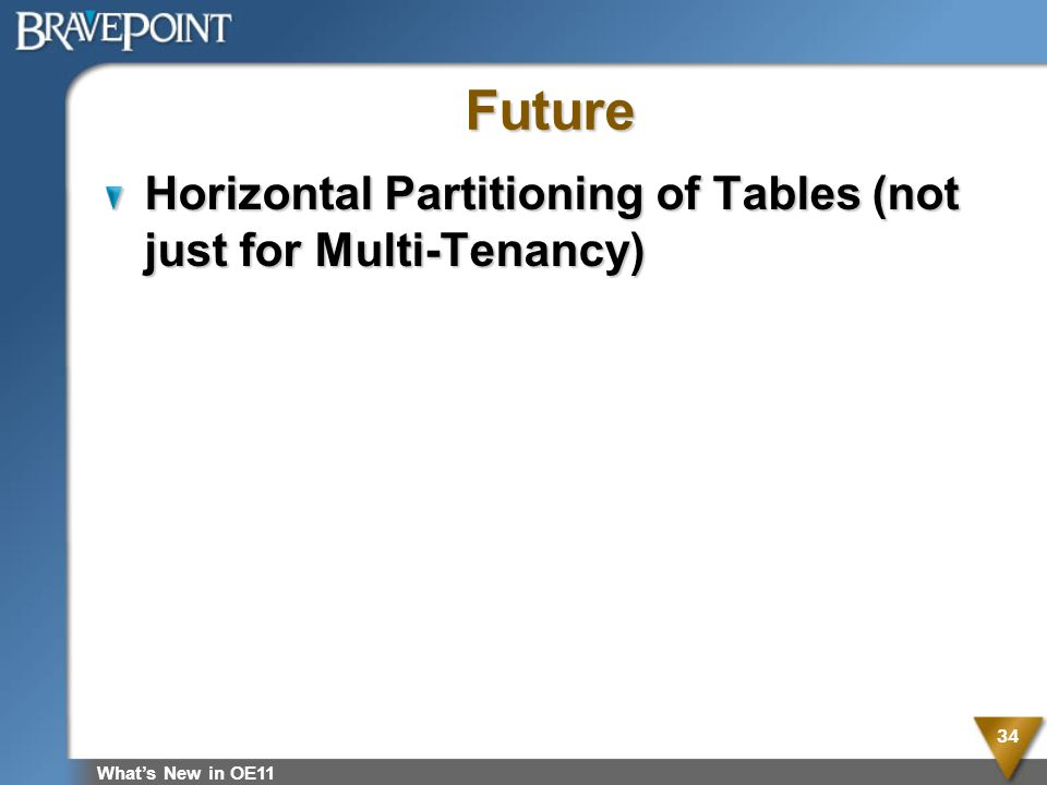 Future Horizontal Partitioning of Tables (not just for Multi-Tenancy)