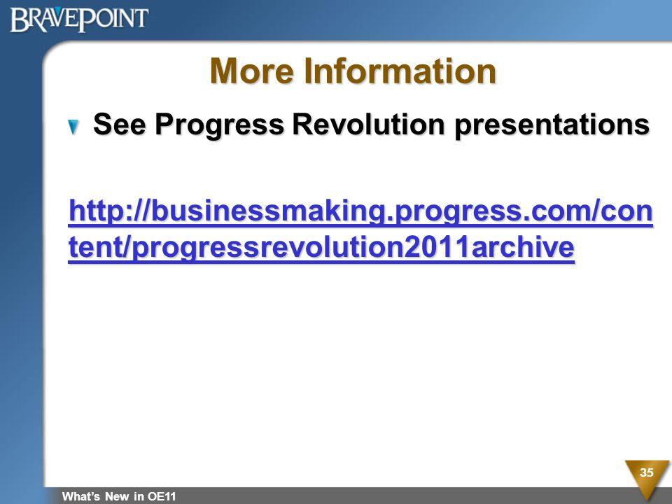More Information See Progress Revolution presentations