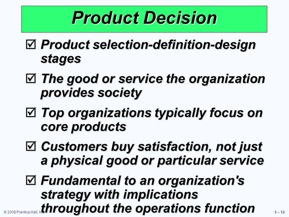 Product Decision Product selection-definition-design stages