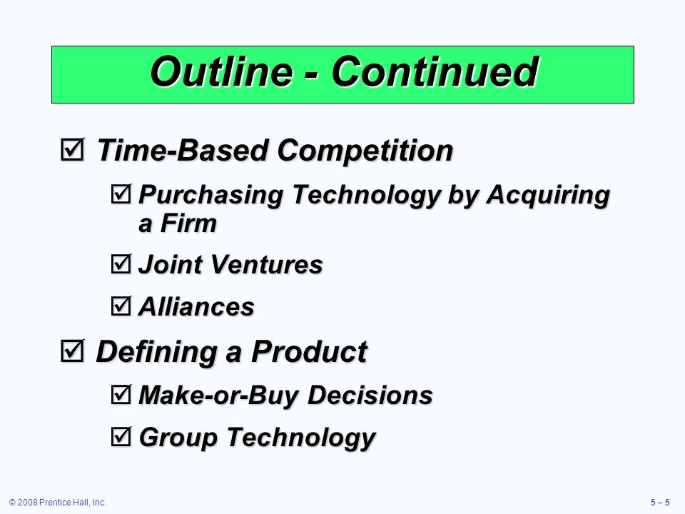 Outline - Continued Time-Based Competition Defining a Product