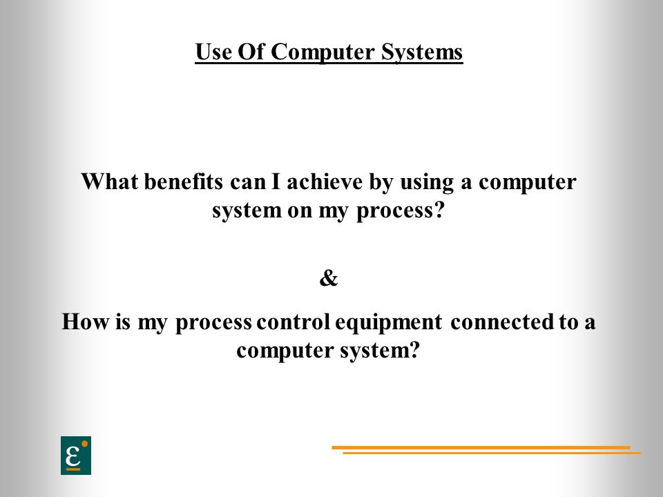 Use Of Computer Systems