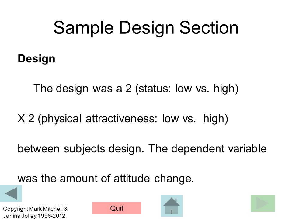 Sample Design Section Design The design was a 2 (status: low vs. high)