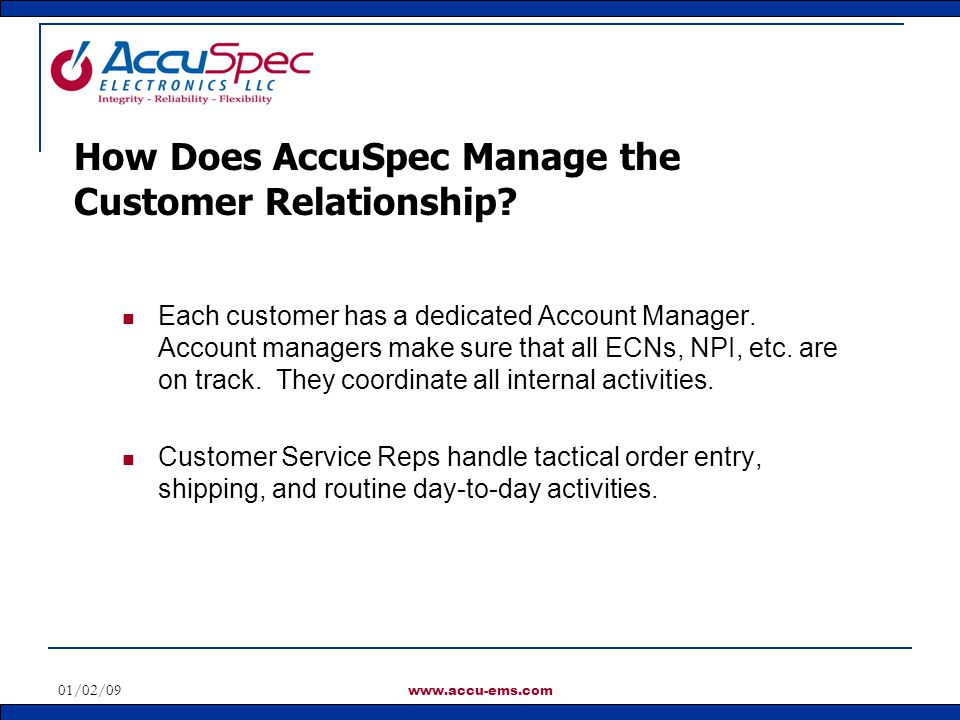 How Does AccuSpec Manage the Customer Relationship