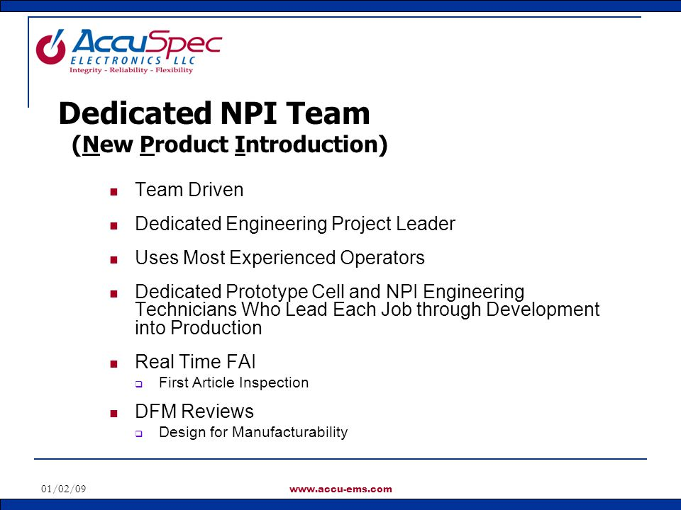 Dedicated NPI Team (New Product Introduction) Team Driven