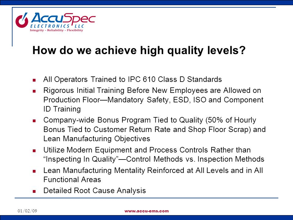 How do we achieve high quality levels