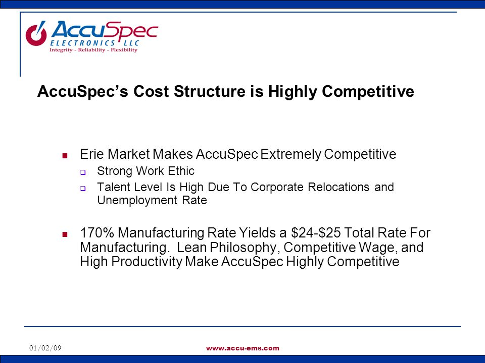 AccuSpec's Cost Structure is Highly Competitive