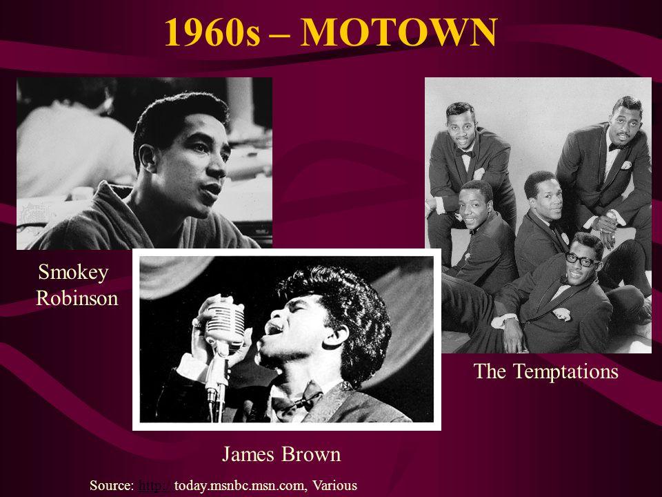 1960s – MOTOWN Smokey Robinson The Temptations James Brown