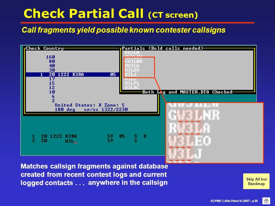 Check Partial Call (CT screen)