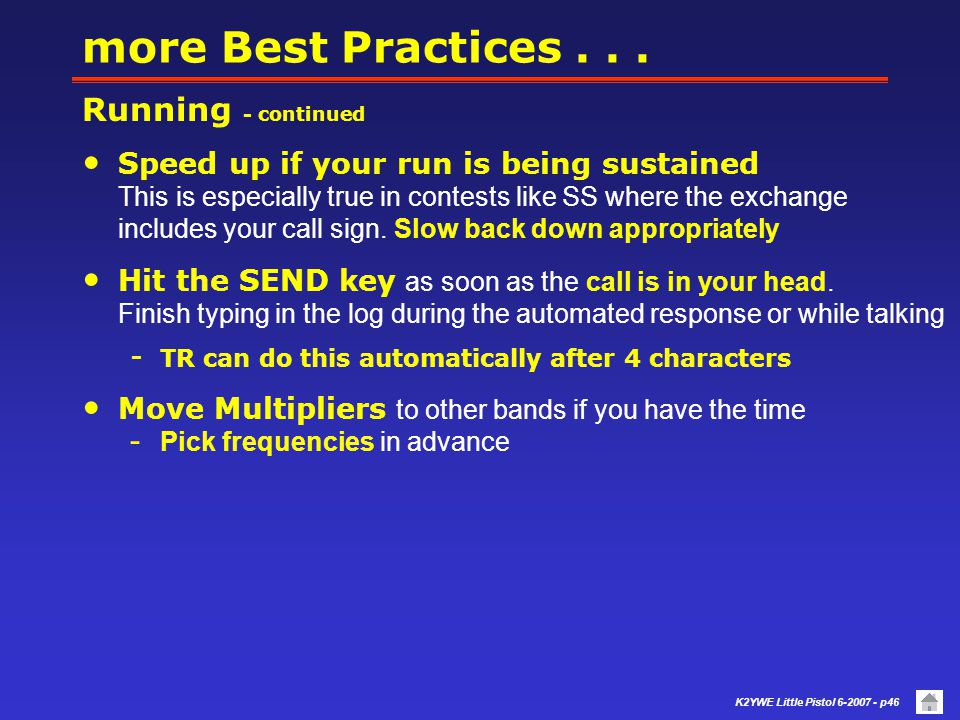 more Best Practices . . . Running - continued