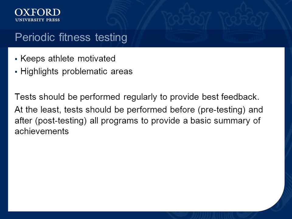 Periodic fitness testing