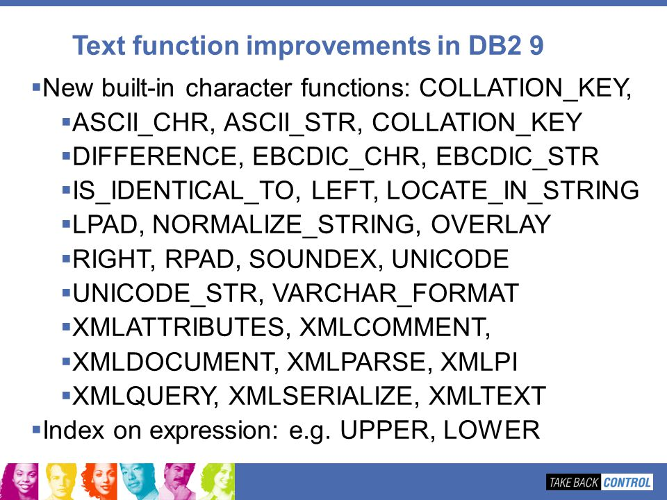 Text function improvements in DB2 9