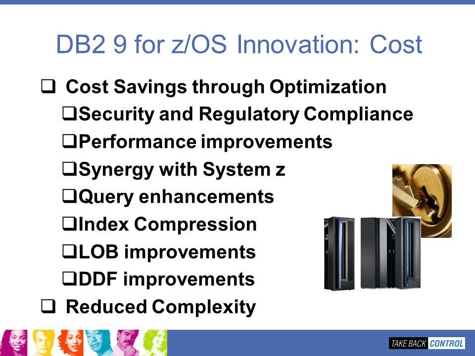 DB2 9 for z/OS Innovation: Cost