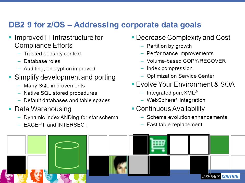 DB2 9 for z/OS – Addressing corporate data goals