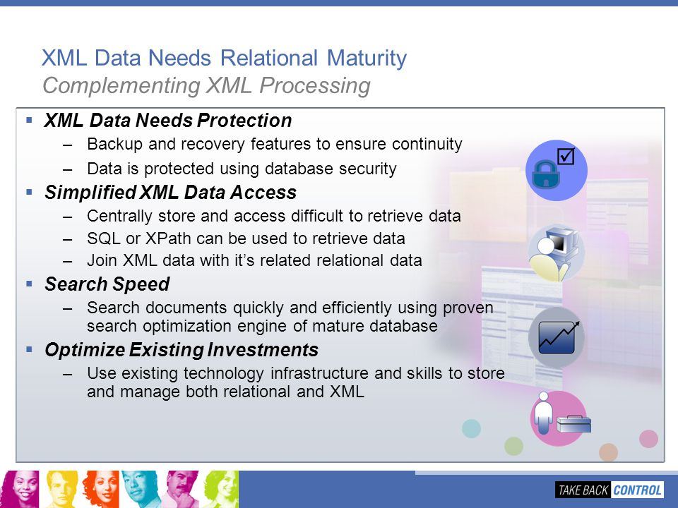 XML Data Needs Relational Maturity Complementing XML Processing
