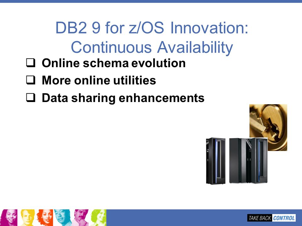 DB2 9 for z/OS Innovation: Continuous Availability
