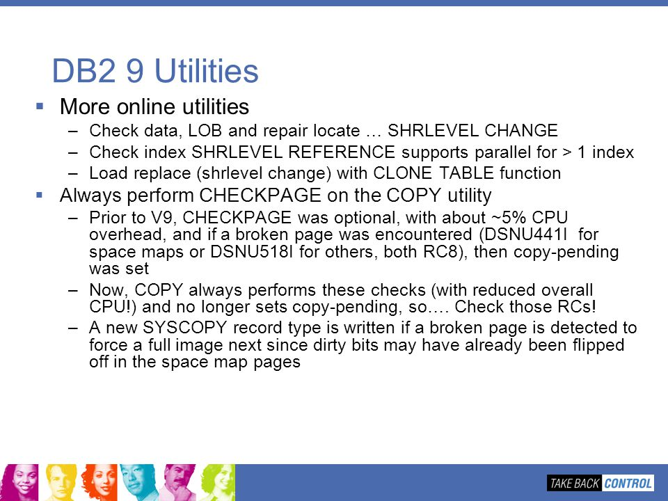 DB2 9 Utilities More online utilities