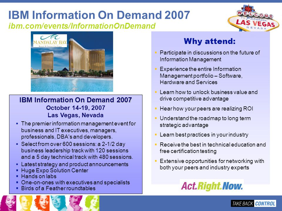 IBM Information On Demand 2007 ibm.com/events/InformationOnDemand