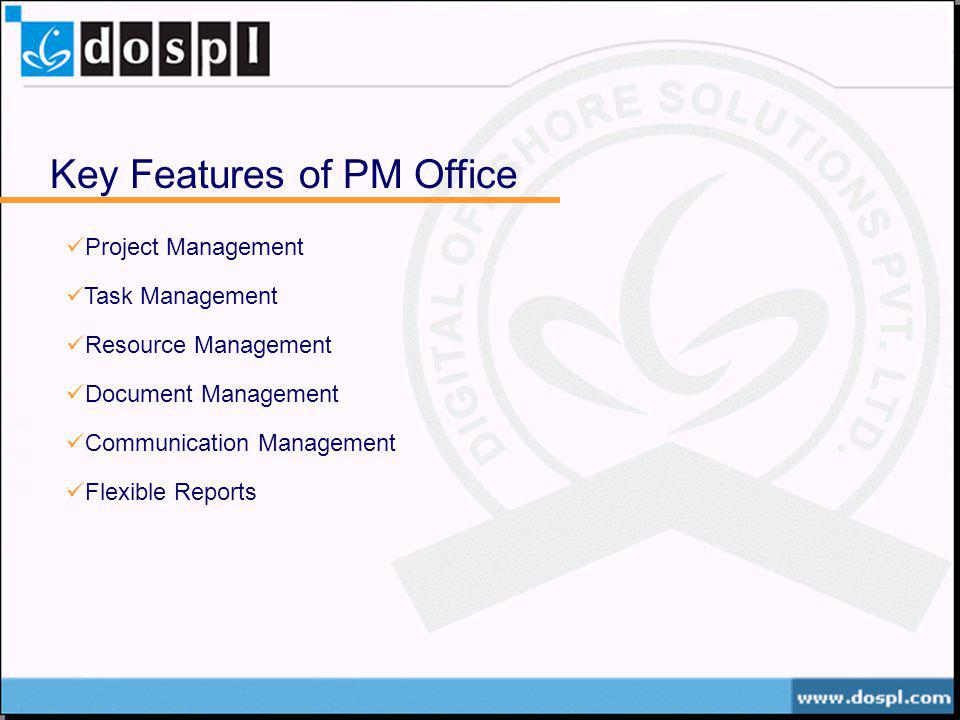 Key Features of PM Office