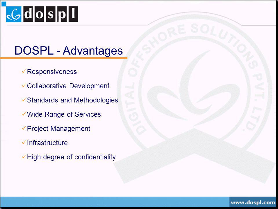 DOSPL - Advantages Responsiveness Collaborative Development
