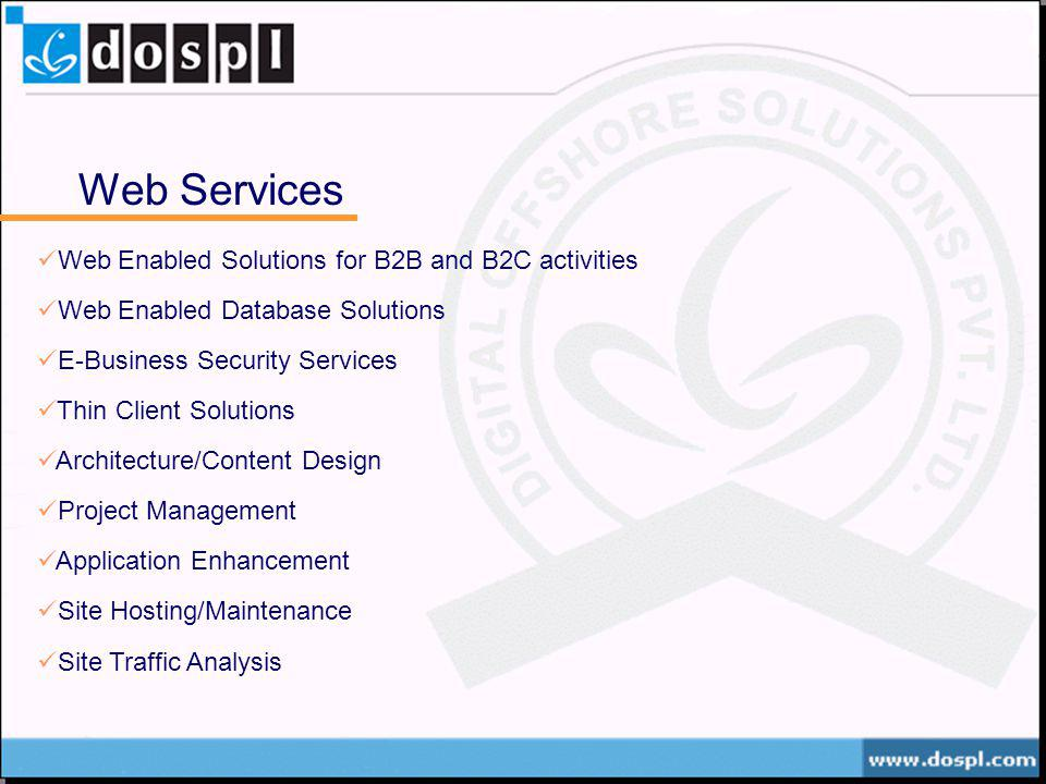 Web Services Web Enabled Solutions for B2B and B2C activities