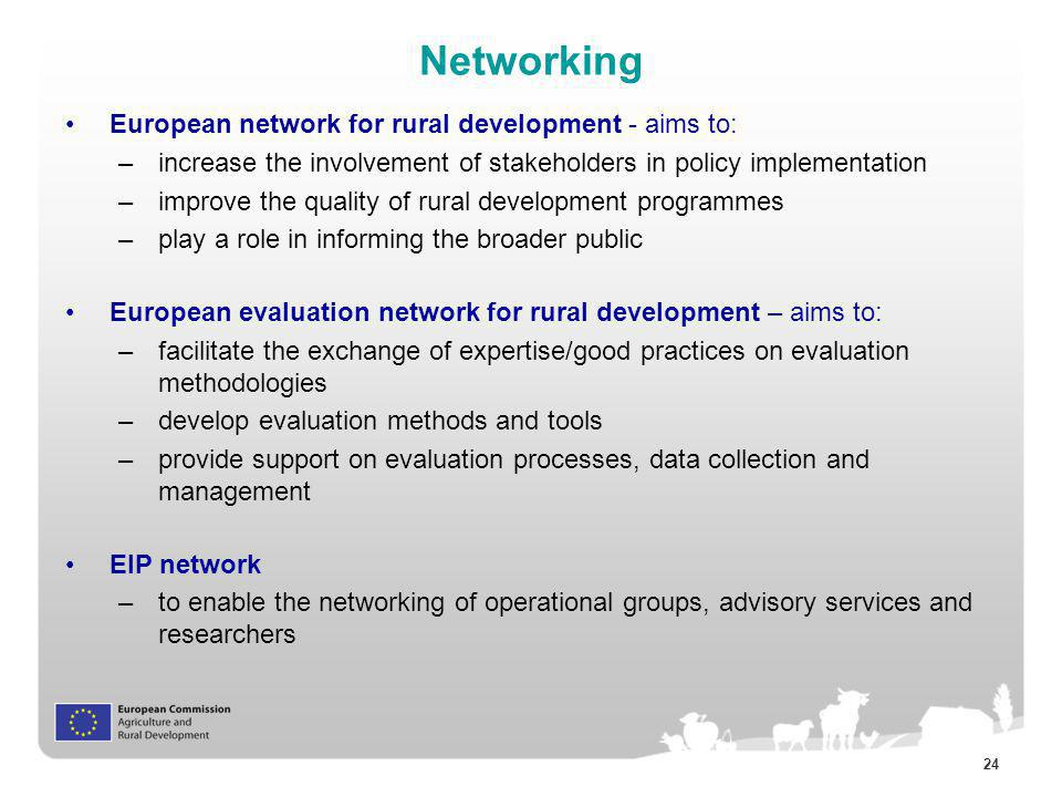 Networking European network for rural development - aims to: