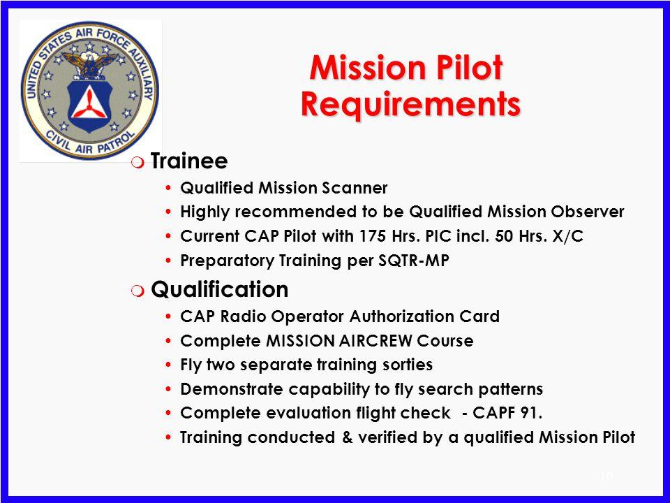 Mission Pilot Requirements
