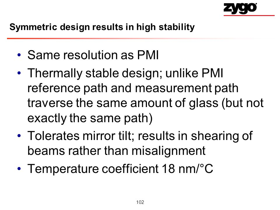Symmetric design results in high stability