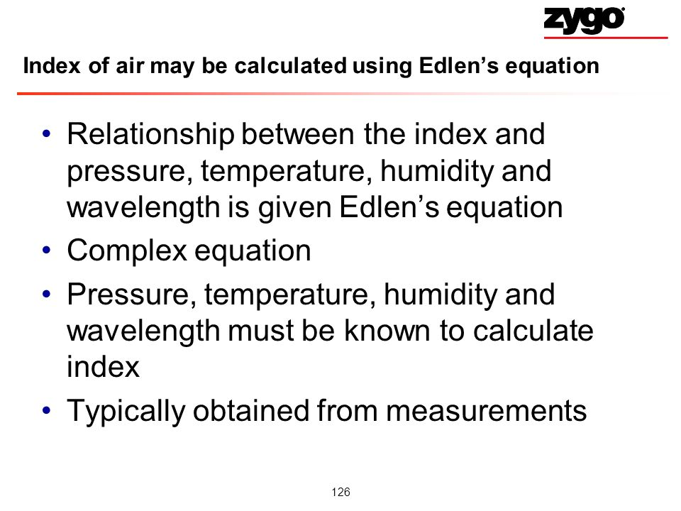 Index of air may be calculated using Edlen's equation