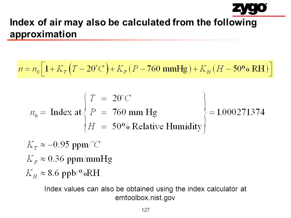 Index of air may also be calculated from the following approximation