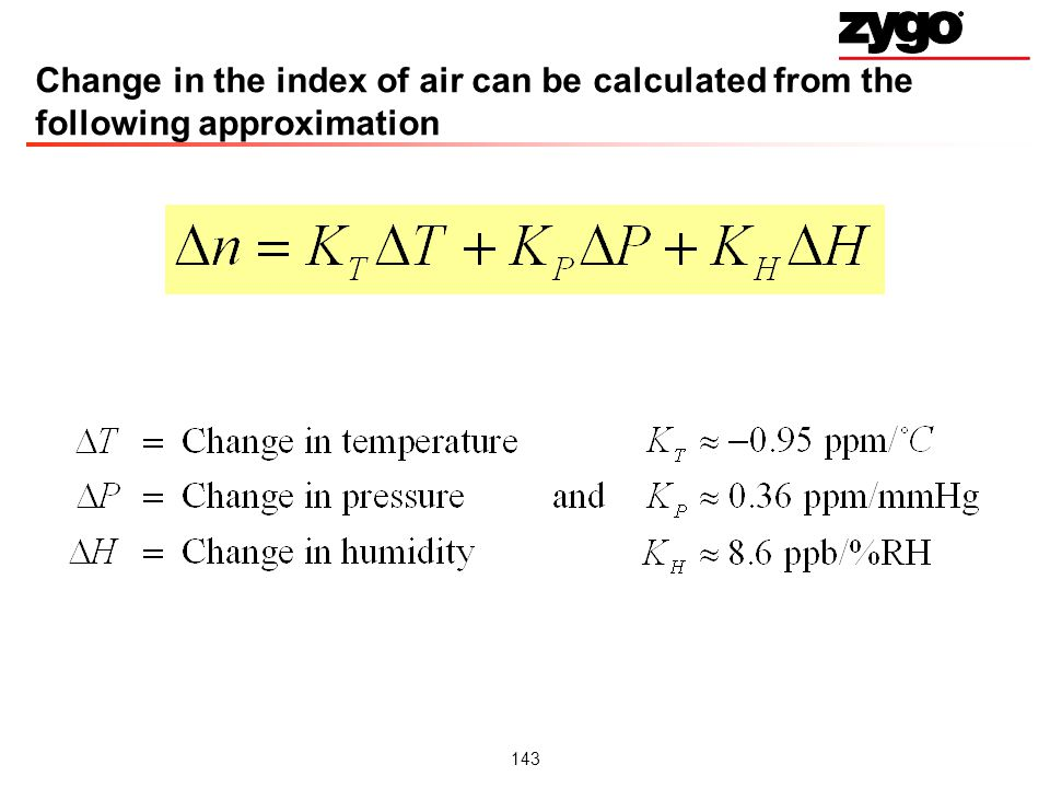 Change in the index of air can be calculated from the following approximation
