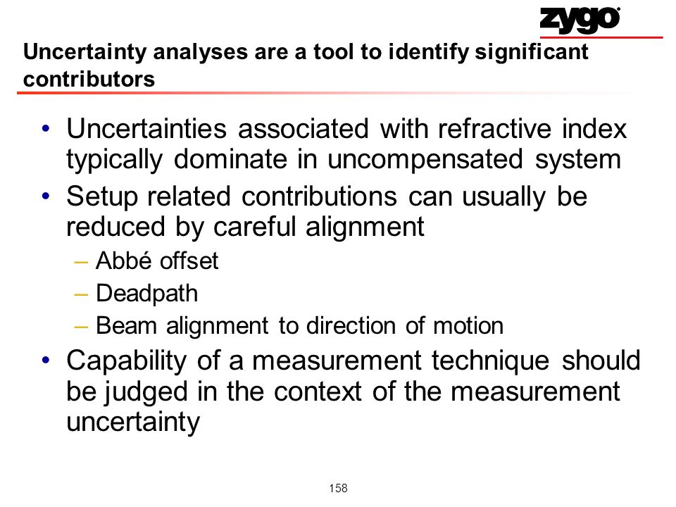 Uncertainty analyses are a tool to identify significant contributors
