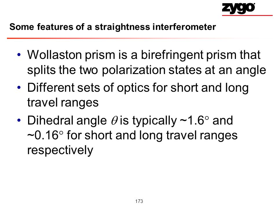 Some features of a straightness interferometer