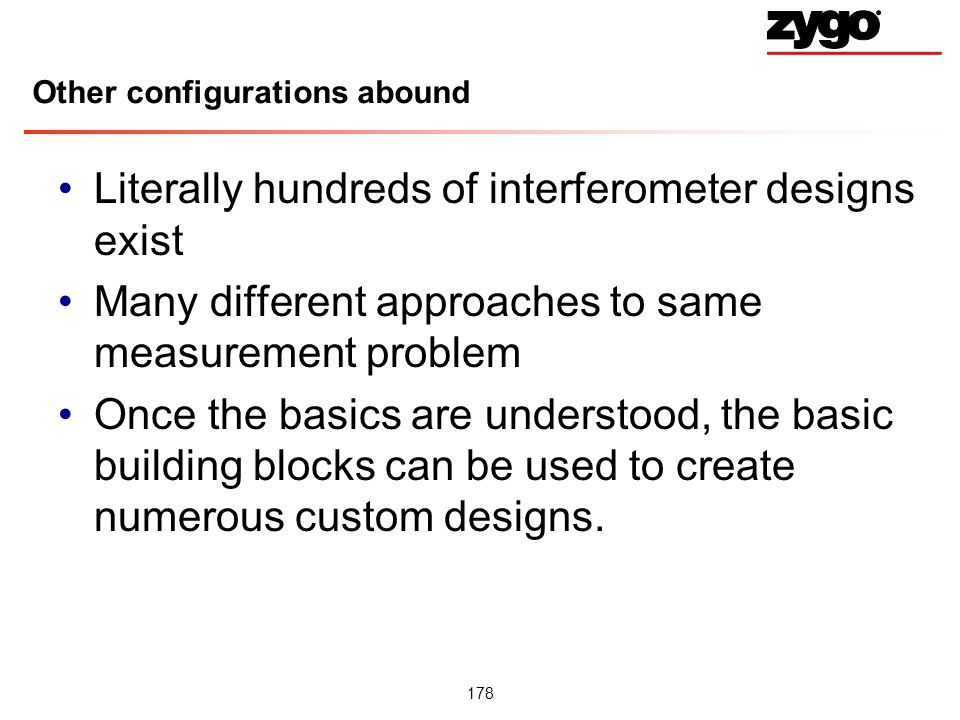 Other configurations abound