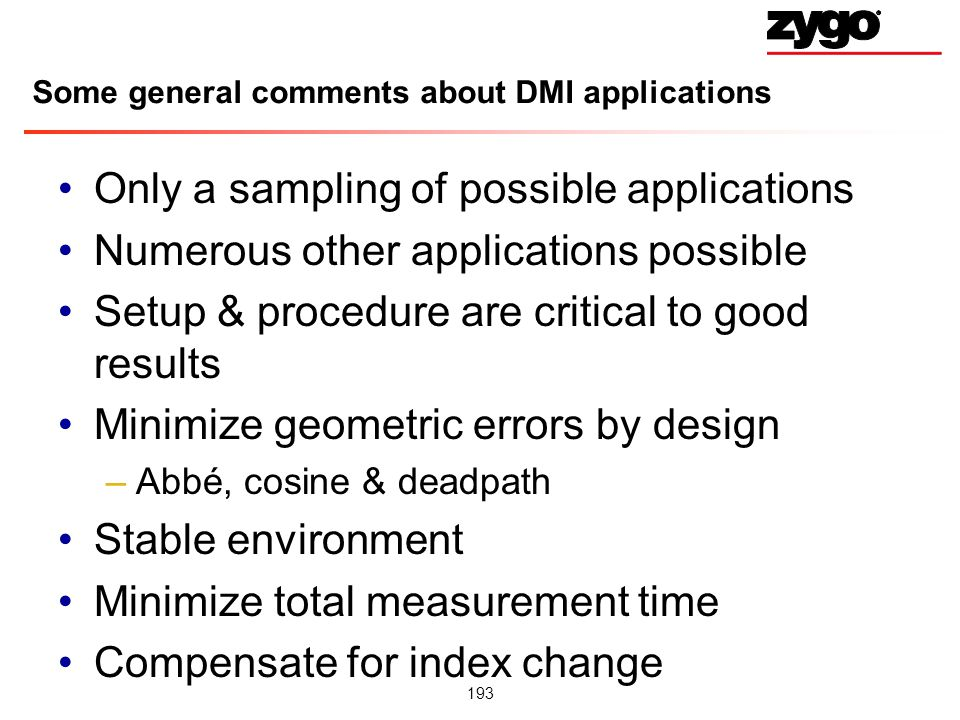 Some general comments about DMI applications