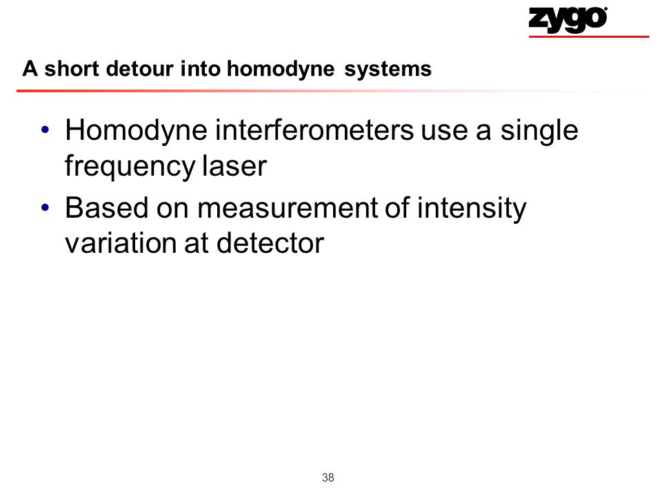 A short detour into homodyne systems