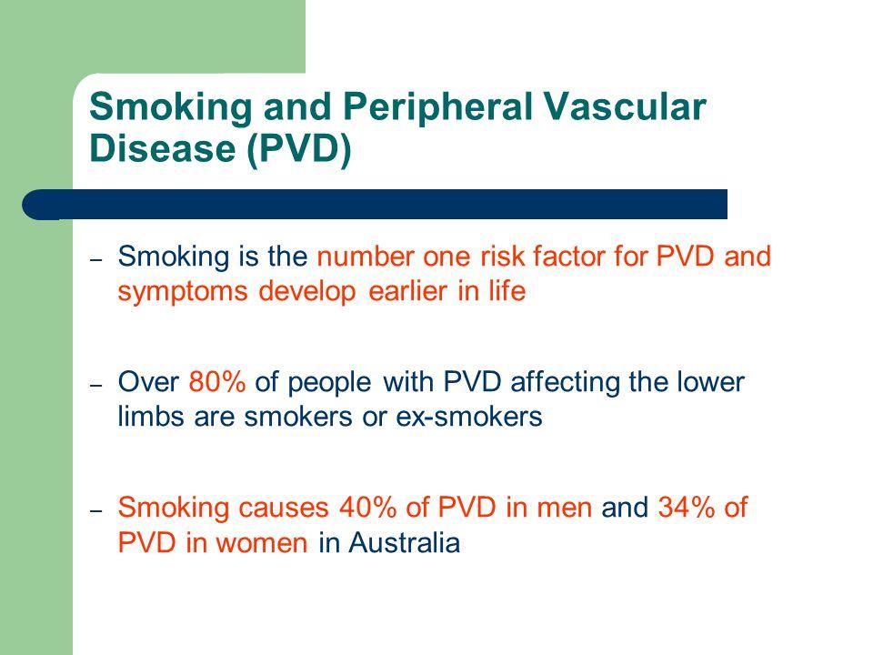 Smoking and Peripheral Vascular Disease (PVD)