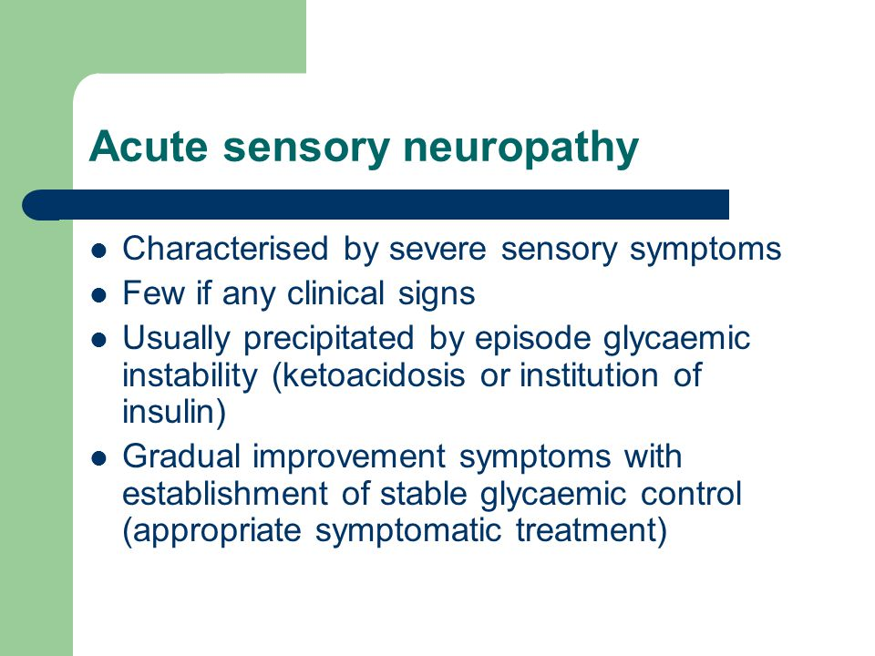 Acute sensory neuropathy