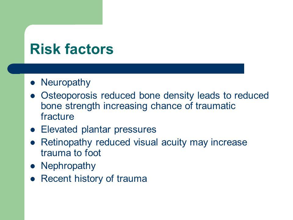 Risk factors Neuropathy